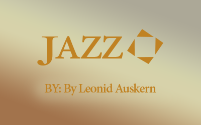 Jazzquad – Review By Leonid Auskern